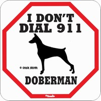 I Don't Dial 911 Dog Warning Signs