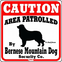 Bernese Mountain Dog Caution Sign, the Perfect Dog Warning Sign
