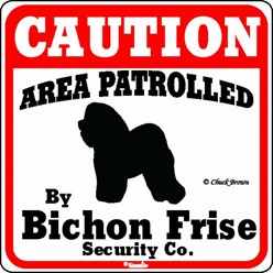 Bichon Frise Caution Sign, a Fun Dog Warning Sign