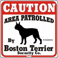 Boston Terrier Caution Sign, the Perfect Dog Warning Sign
