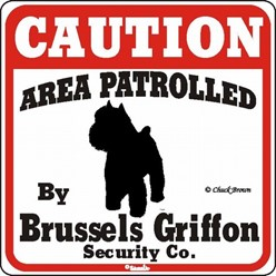 Brussels Griffon Caution Sign, the Perfect Dog Warning Sign