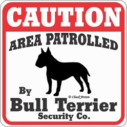 Bull Terrier Caution Sign, the Perfect Dog Warning Sign