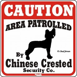 Chinese Crested Caution Sign, a Fun Dog Warning Sign