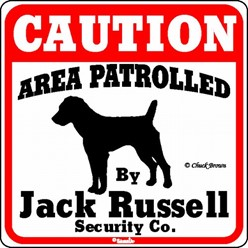 Jack Russell Caution Sign, the Perfect Dog Warning Sign