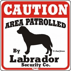 Labrador Retriever Caution Sign, the Perfect Dog Warning Sign