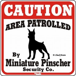 Miniature Pinscher Caution Sign, the Perfect Dog Warning Sign