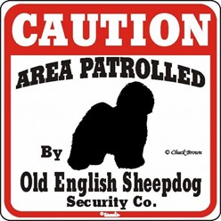 Old English Sheepdog Caution Sign, the Perfect Dog Warning Sign