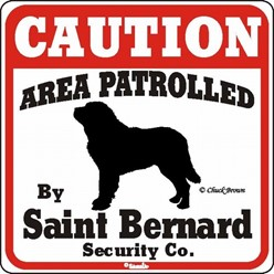 Saint Bernard Caution Sign, the Perfect Dog Warning Sign