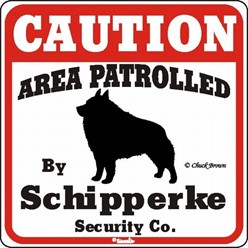 Schipperke Caution Sign, the Perfect Dog Warning Sign