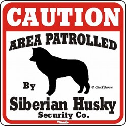 Siberian Husky Caution Sign, the Perfect Dog Warning Sign