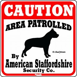 American Staffordshire Caution Sign, the Perfect Dog Warning Sign