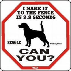 Beagle Make It to the Fence Sign, the Perfect Beware of Dog Sign