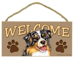 Australian Shepherd Welcome Sign, a Terrific Dog Breed Gift