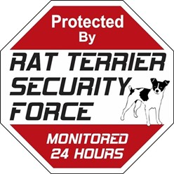 Rat Terrier Security Force Sign