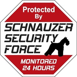 Schnauzer Security Force Sign