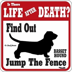 Basset Hound Jump the Fence Sign
