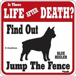 Blue Heeler Jump the Fence Sign