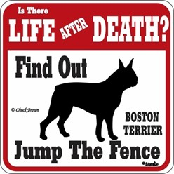 Boston Terrier Jump the Fence Sign
