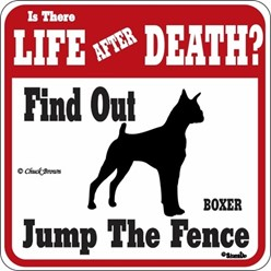 Boxer Jump the Fence Sign