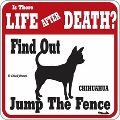 Chihuahua Jump the Fence Sign