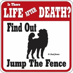 Dog Jump the Fence Sign