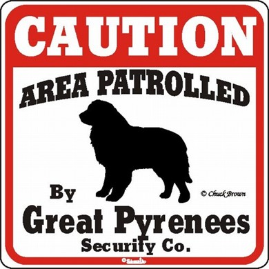 Raining Cats and Dogs | Great Pyrenees Caution Sign, the Perfect Dog Warning Sign