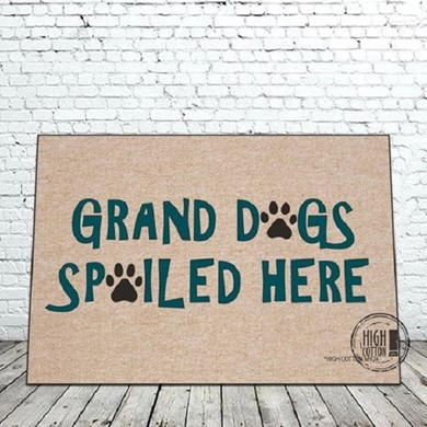 Raining Cats and Dogs | Grand Dogs Spoiled Here Mat