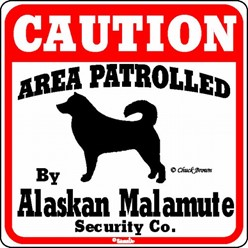 Alaskan Malamute Caution Sign, the Perfect Dog Warning Sign,