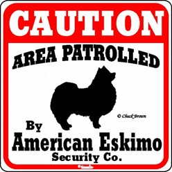American Eskimo Caution Sign, the Perfect Dog Warning Sign