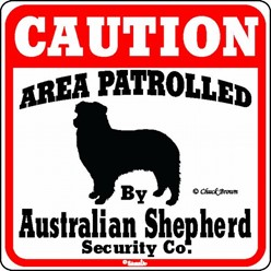Australian Shepherd Caution Sign, the Perfect Dog Warning Sign