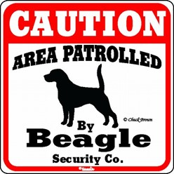 Beagle Caution Sign, the Perfect Dog Warning Sign