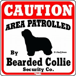 Bearded Collie Caution Sign, the Perfect Dog Warning Sign