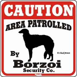 Borzoi Caution Sign, the Perfect Dog Warning Sign