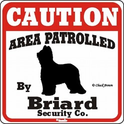 Briard Caution Sign, the Perfect Dog Warning Sign