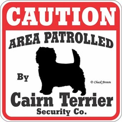 Cairn Terrier Caution Sign, a Fun Dog Warning Sign