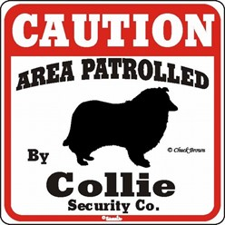 Collie Caution Sign, the Perfect Dog Warning Sign