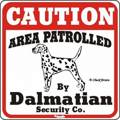 Dalmatian Caution Sign, the Perfect Dog Warning Sign