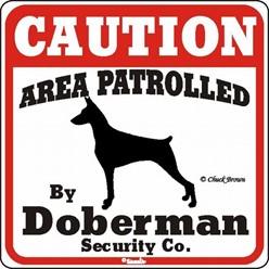Doberman Caution Sign, the Perfect Dog Warning Sign