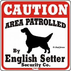 English Setter Caution Sign, the Perfect Dog Warning Sign