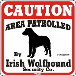 Irish Wolfhound Caution Sign, the Perfect Dog Warning Sign