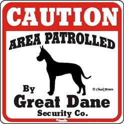 Great Dane Caution Sign, the Perfect Dog Warning Sign