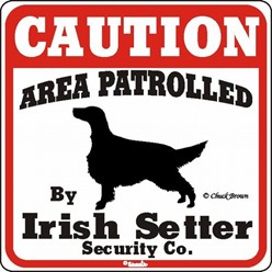 Irish Setter Caution Sign, the Perfect Dog Warning Sign