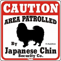 Japanese Chin Caution Sign, a Fun Dog Warning Sign