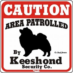 Keeshond Caution Sign, the Perfect Dog Warning Sign