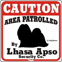 Lhasa Apso Caution Sign, a Fun Dog Warning Sign