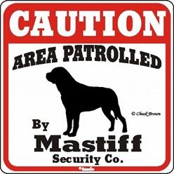 Mastiff Caution Sign, the Perfect Dog Warning Sign