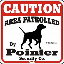 Pointer Caution Sign, the Perfect Dog Warning Sign
