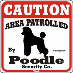 Poodle Caution Sign, the Perfect Dog Warning Sign
