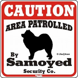 Samoyed Caution Sign, the Perfect Dog Warning Sign