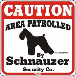 Schnauzer Caution Sign, the Perfect Dog Warning Sign